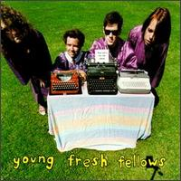 Young Fresh Fellows Topsy Turvy