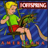MusicMoz - Bands and Artists: O: Offspring: Discography: Americana